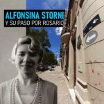 Alfonsina Storni: sus años en Rosario