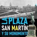 La plaza San Martín y su monumento