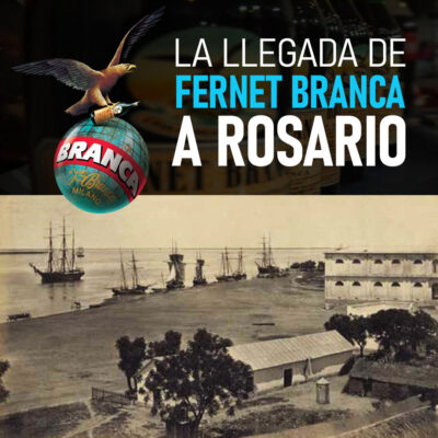 La llegada del Fernet Branca a Rosario