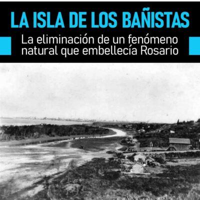 Isla de los Bañistas: la eliminación de un fenómeno natural