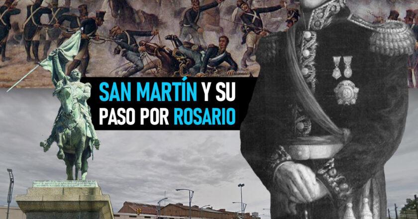 San Martín y su paso por Rosario
